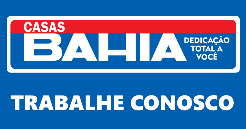Trabalhe Conosco Casas Bahia